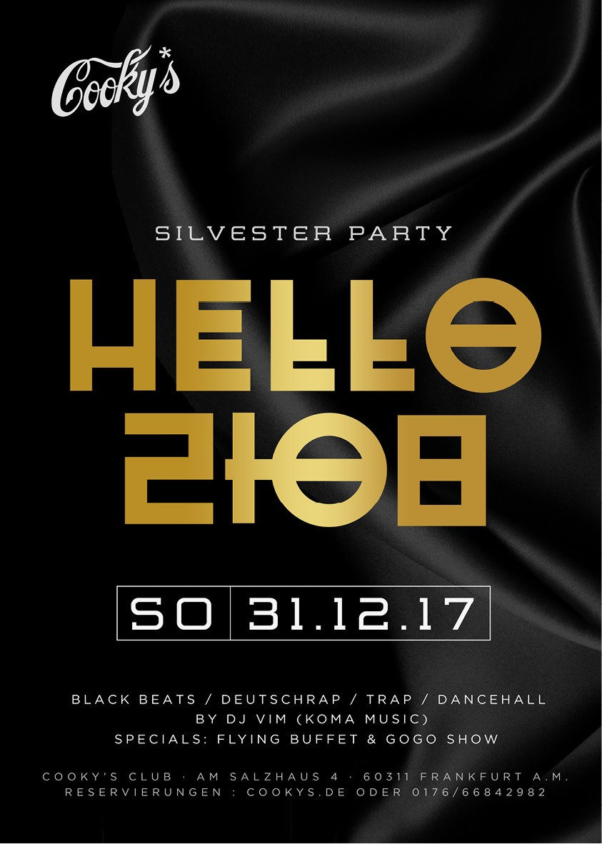 31.12.2017 - Hello 2018 - Silvester Party, Cookys, Frankfurt