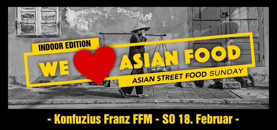 asian street food sunday indoor edition konfuzius franz frankfurt am main. Black Bedroom Furniture Sets. Home Design Ideas