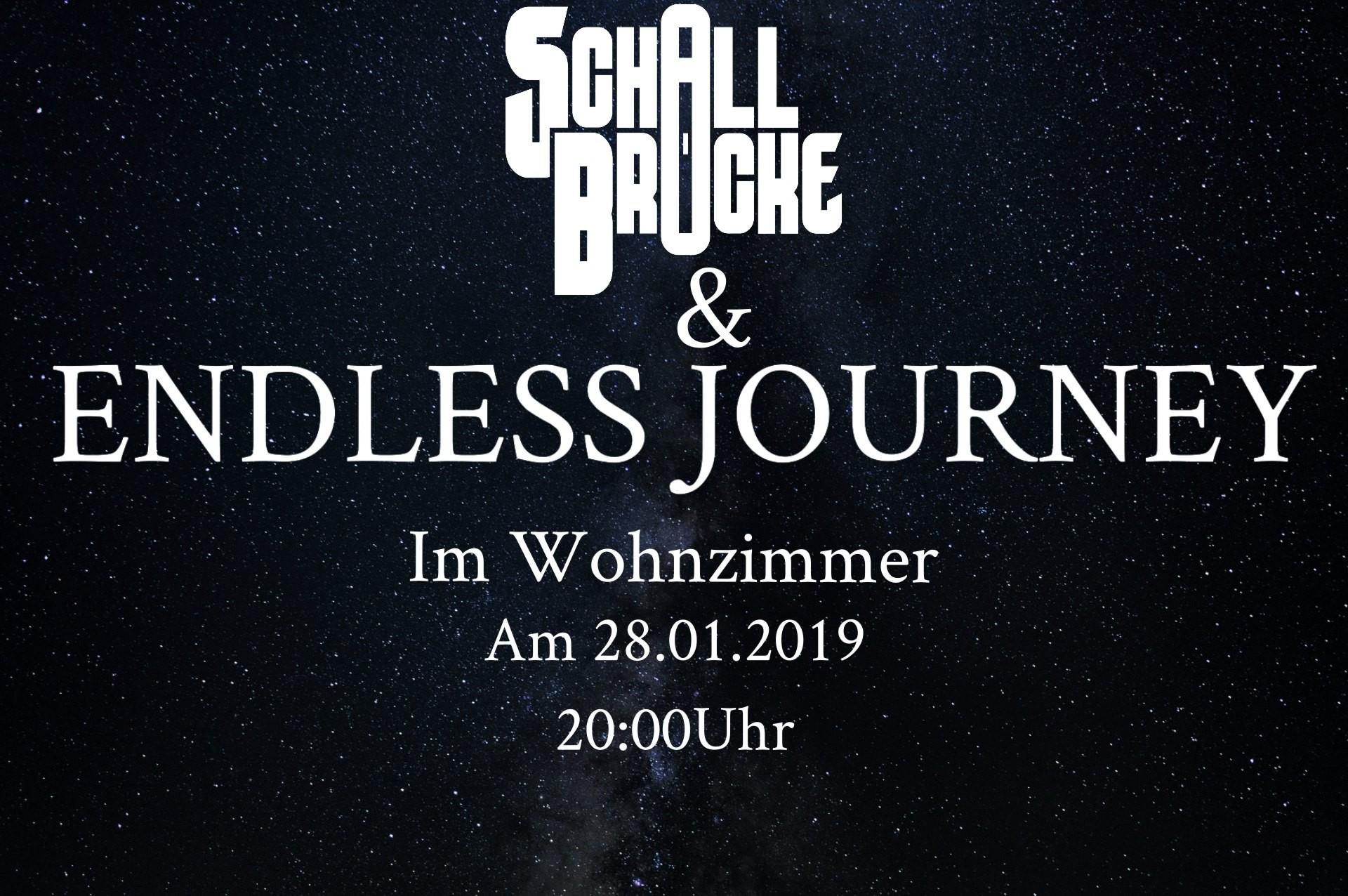 28012019 Endless Journey Und Schallbrücke Live Das Wohnzimmer