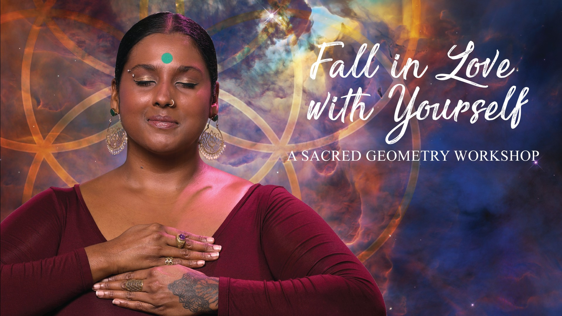 11 05 2019 - FALL IN LOVE WITH YOURSELF: A SACRED GEOMETRY