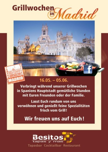 16.05.-05.06. Grillwochen in Madrid @ Besitos | {Grillwochen 18}