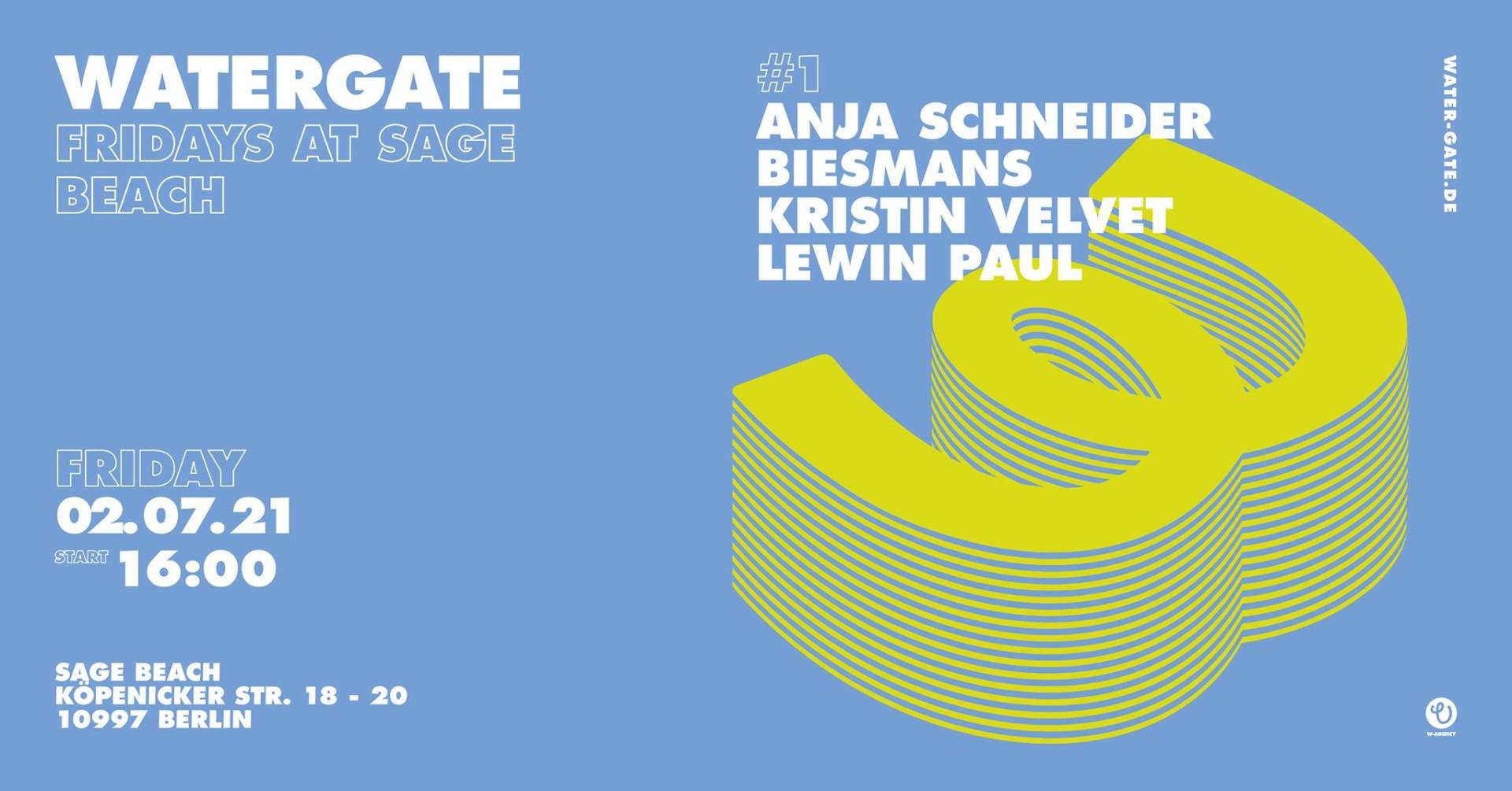 Watergate Fridays, Sage Beach, Anja Schneider, Biesmans, Kristin Velvet,Lewin Paul