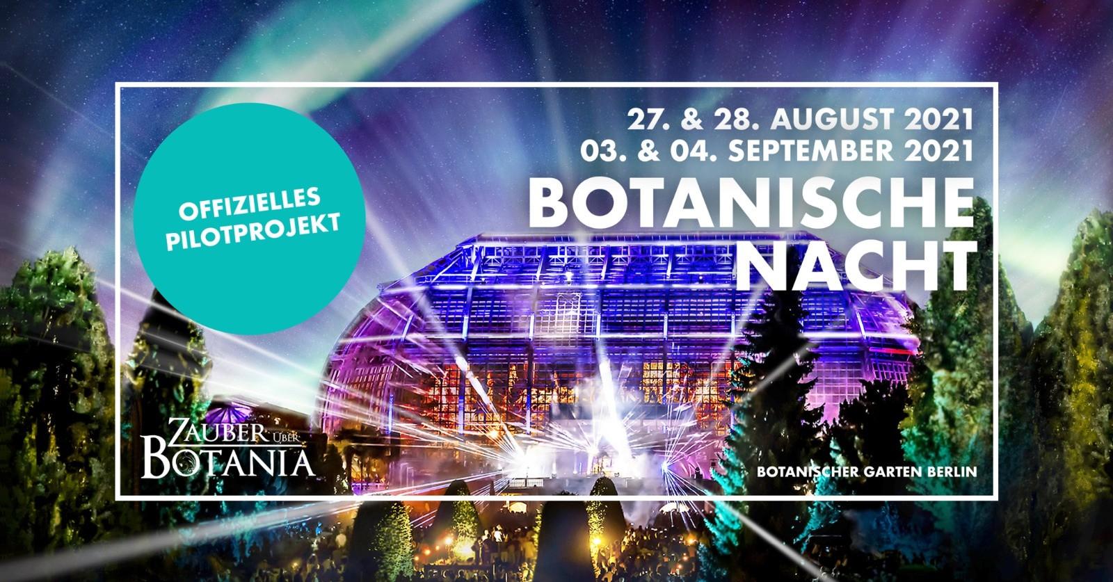 Botanische Nacht, Botanischer Garten, Botanisches Museum