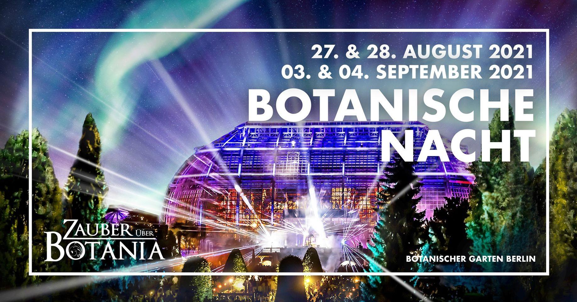 Botanische Nacht 2021, Der Botanische Garten