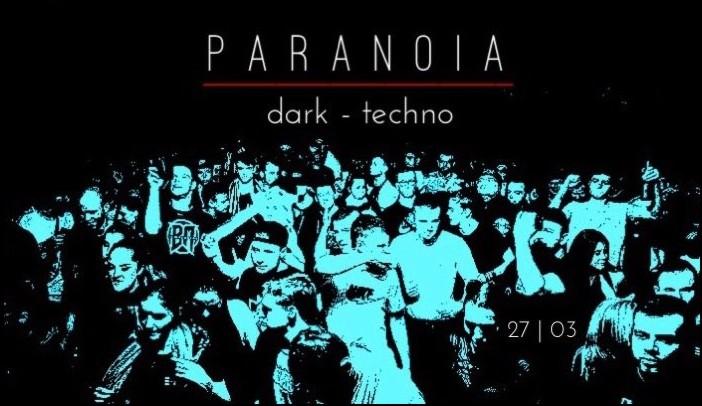 Dark Techno Party, Nachtleben, Paranoia